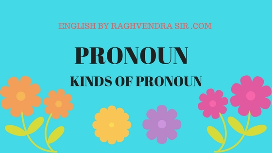 11 KINDS OF PRONOUN