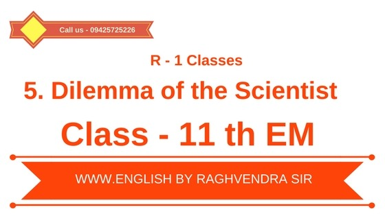 5. Dilemma of the Scientist(11th EM)