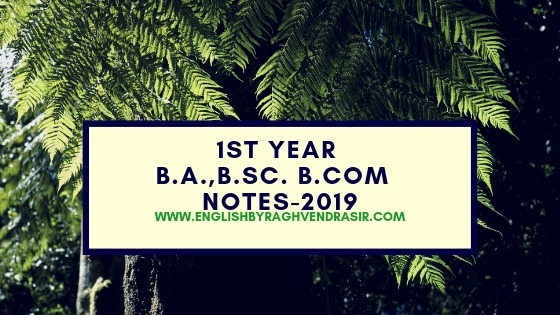 1st year B.A.,B.Sc., B.Com Notes