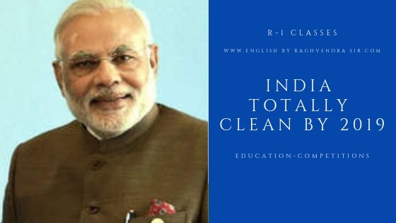 India totally clean by 2019