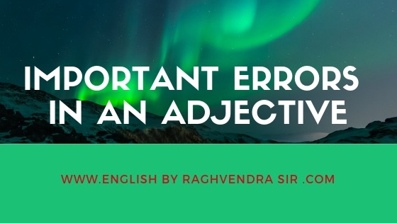 important errors in adjective