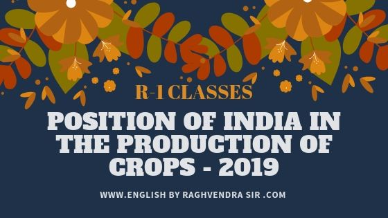 Position of India in the Production of Crops