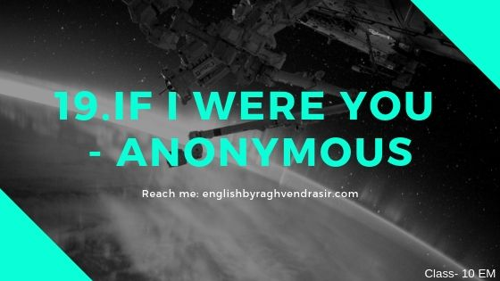 19.If I Were you - Anonymous