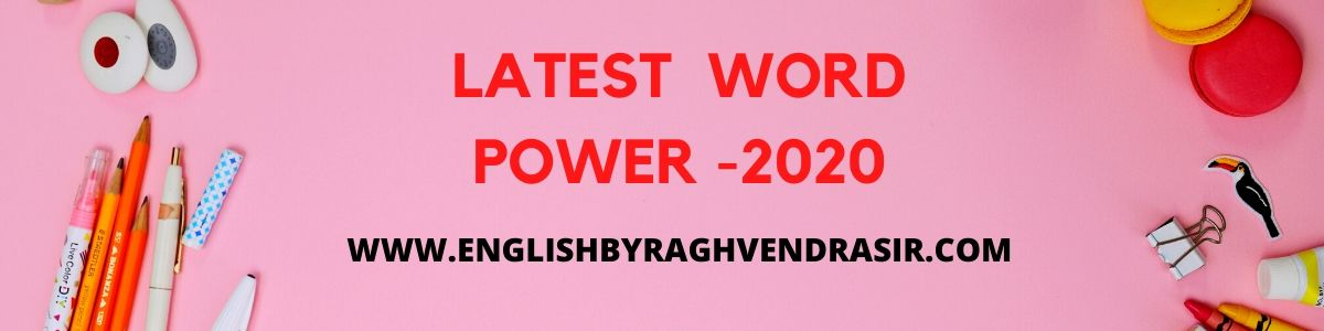 LATEST  WORD POWER -2020