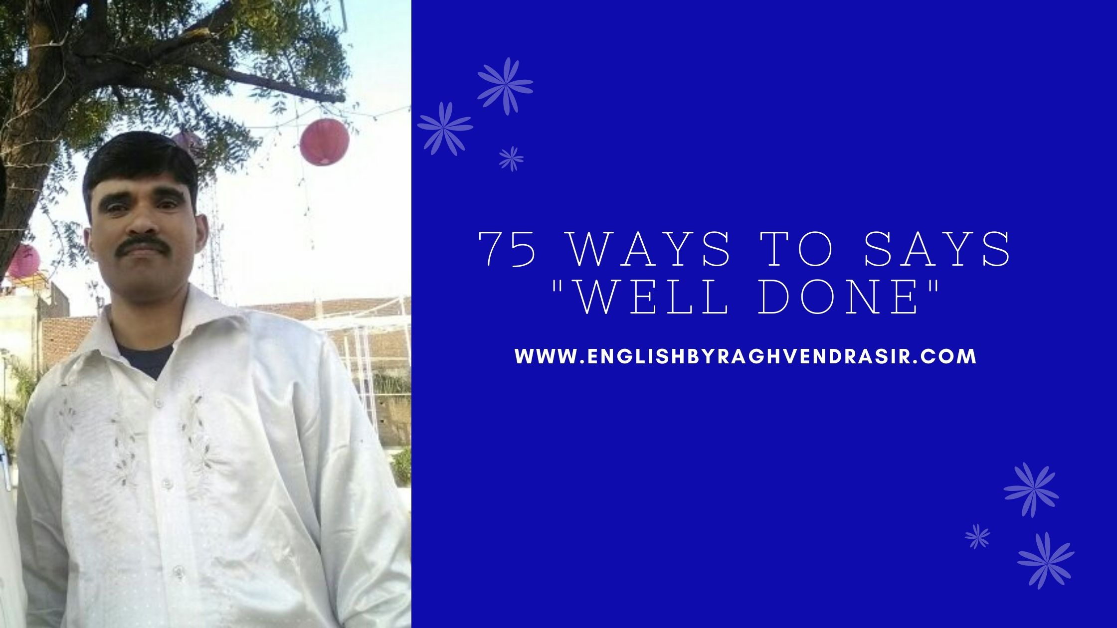 "75 WAYS TO SAYS ""WELL DONE"""