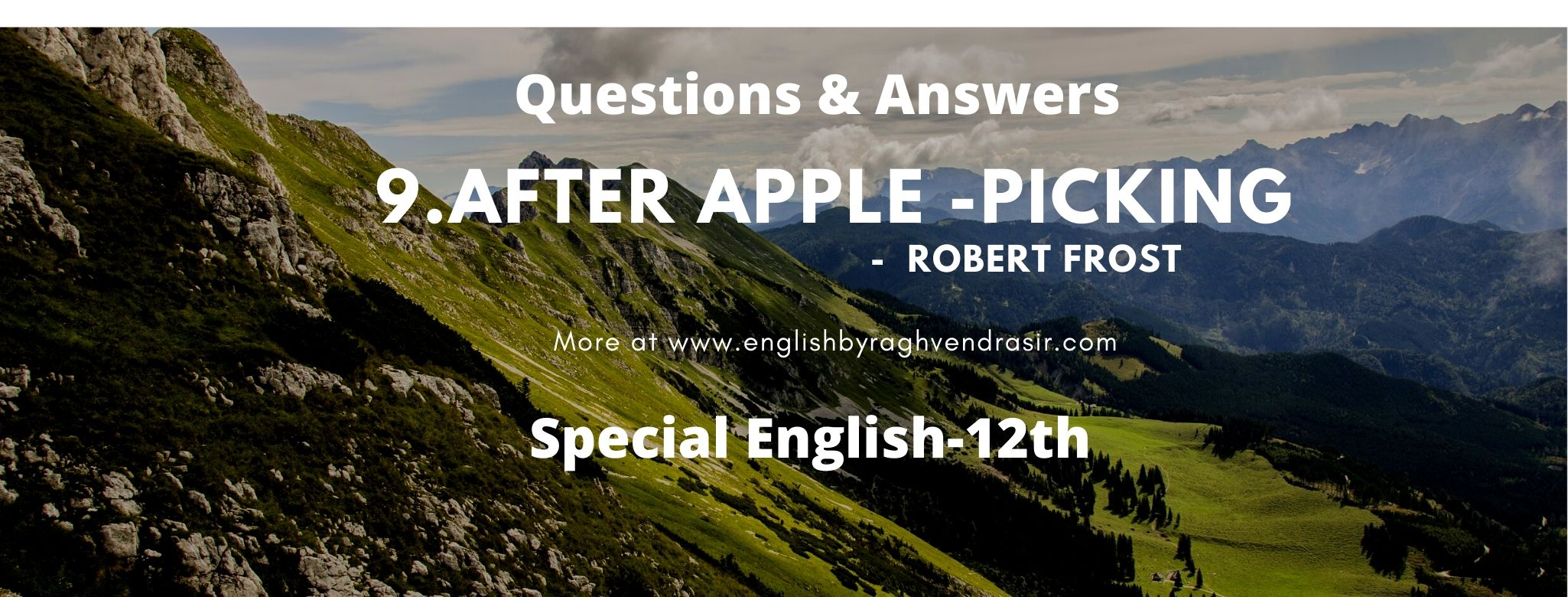 After Apple -Picking by Robert Frost
