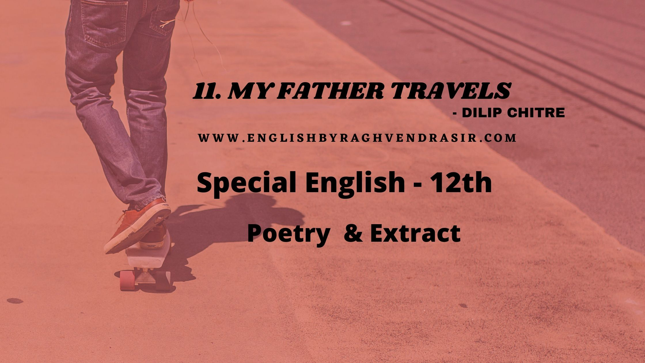 My Father Travels by Dilip chitre