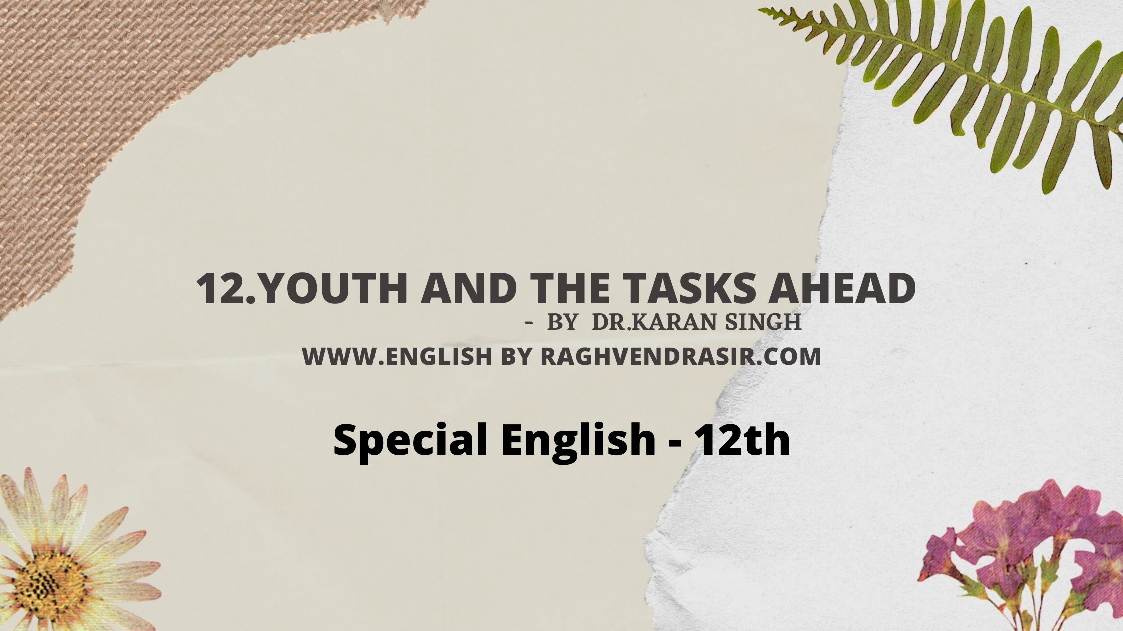 Youth and the Tasks Ahead by  Dr.Karan Singh